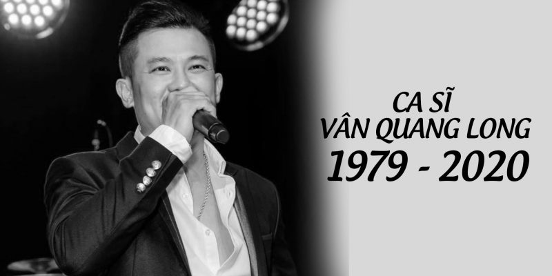 Vân Quang Long trước khi mất đã gọi cho vợ – Cuộc điện thoại cuối cùng của anh